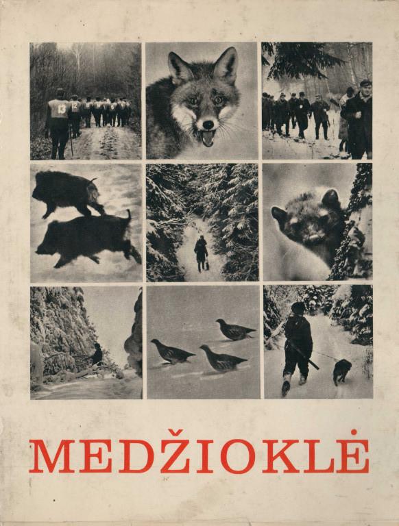Medžioklė.Fotoalbumas (1981) pdf,131mbLeidinyje  pateiktos kai kurios žinios apie medžioklę Lietuvoje, medžiojamą...