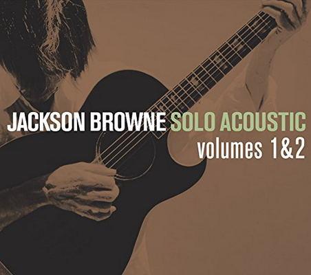 Jackson Browne - Solo Acoustic Volumes 1 & 2 (2008)