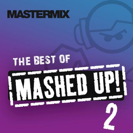 VA - Mastermix Best Of Mashed Up Volume 2 (2020)