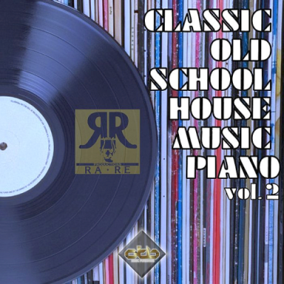 VA - Classic Old School House Music Piano Vol. 2 (2019)