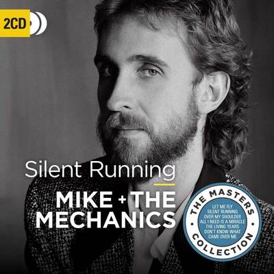 Mike + The Mechanics - Silent Running - The Master Collection (2018)