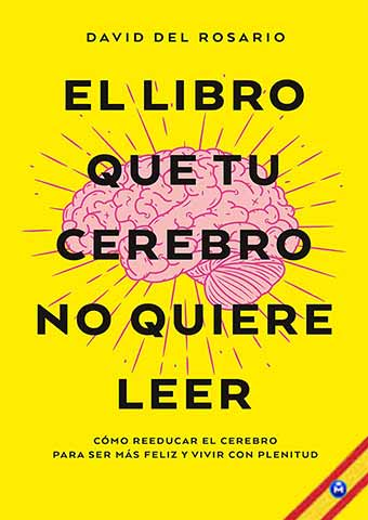 descargar El libro que tu cerebro no quiere leer - David del Rosario [Español] [.PDF] [Up-Load] gratis