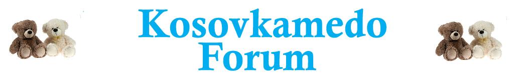 kosovkamedo forum