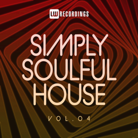 VA - Simply Soulful House 04 (2021)