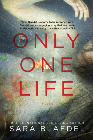 Book Review: Only One Life by Sara Blædel
