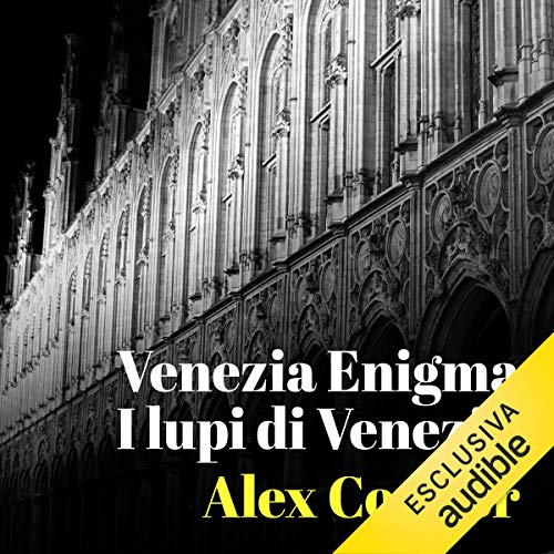 Alex Connor - I Lupi di Venezia (2021) [mp3 - 128 kbps]
