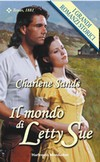 Charlene Sands - Il mondo di Letty Sue (2003)