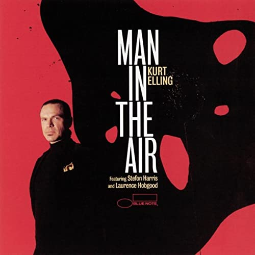 Kurt Elling - Man In The Air  [.flac]